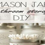 DIY Mason Jar Bathroom Storage & Accessories Tutorial