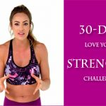 30-Day Love Your Strength Challenge With Emily Skye