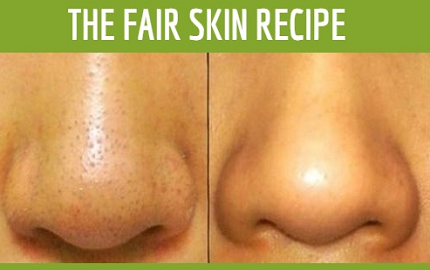 The Best Recipe For a Clear and Fair Skin