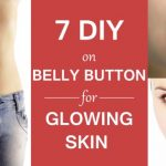 7 DIY - Benefits of Putting Oil on Belly Button for Glowing Skin