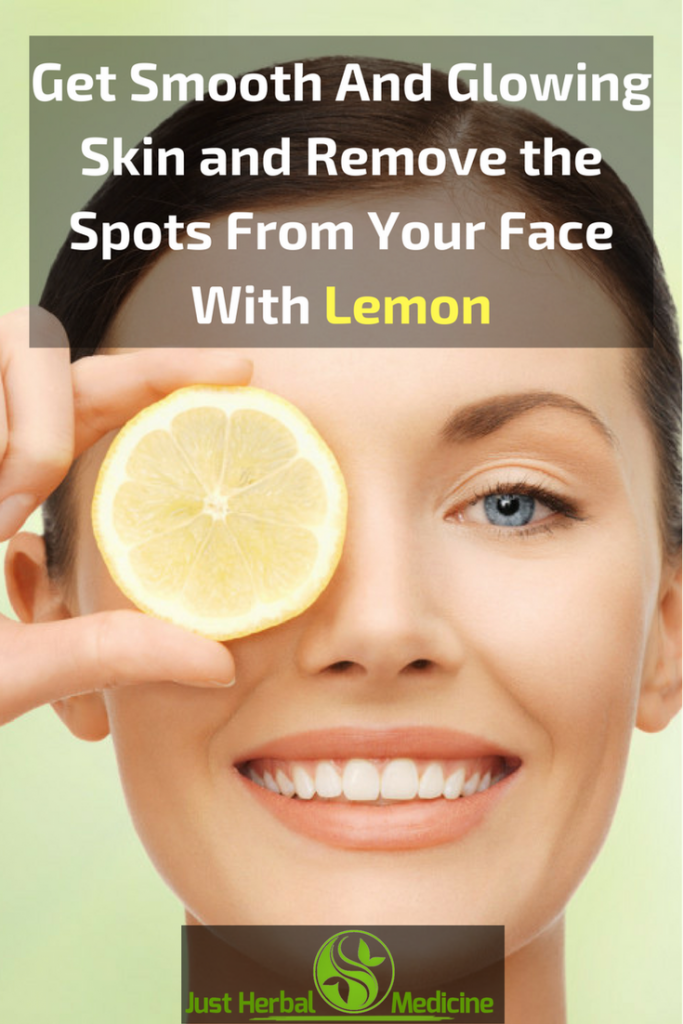 Get Smooth And Glowing Skin and Remove the Spots From Your Face With Lemon