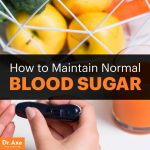 How to Maintain Normal Blood Sugar Levels