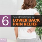 Lower Back Pain Relief With 6 Natural Treatments and Exercises