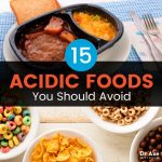 Acidic Foods vs. Alkaline Foods: 15 Acidic Foods to Avoid