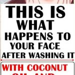 This Is What Happens To Your Face After Washing It & Coconut Oil & Baking Soda