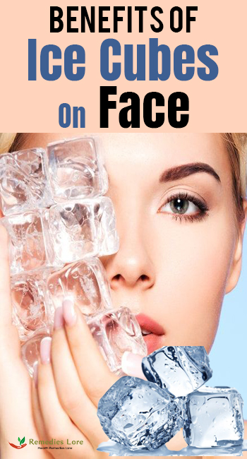 Benefits Of Ice Cubes On Face
