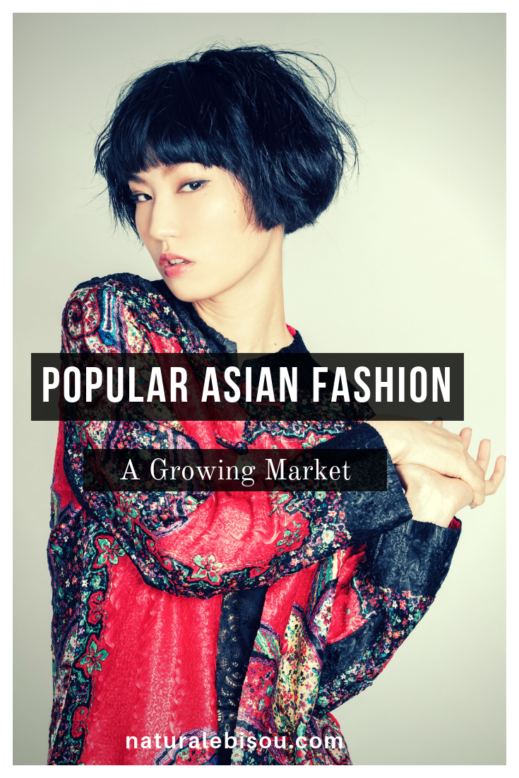POPULAR ASIA FASHION - A GROWING MARKET