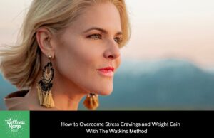 The way to Cease Stress, Cravings & Weight Achieve With The Watkins Technique