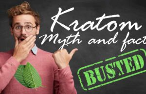 5 Myths About Kratom Debunked
