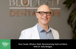 Root Canals, Knowledge Enamel, & Remineralization With Dr. Kelly Blodgett
